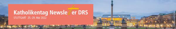 Newsletter für KATHOLIKENTAG-NEWS.DRS